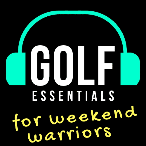 golf essentials podcast